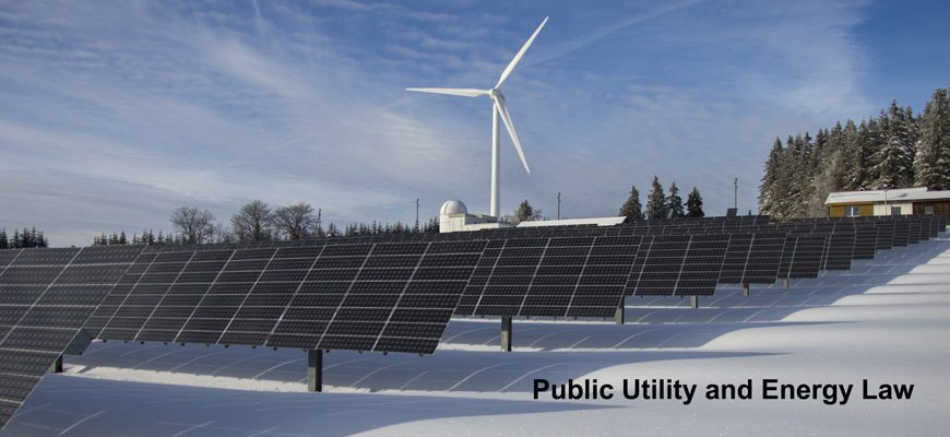 Public Utility and Energy Law